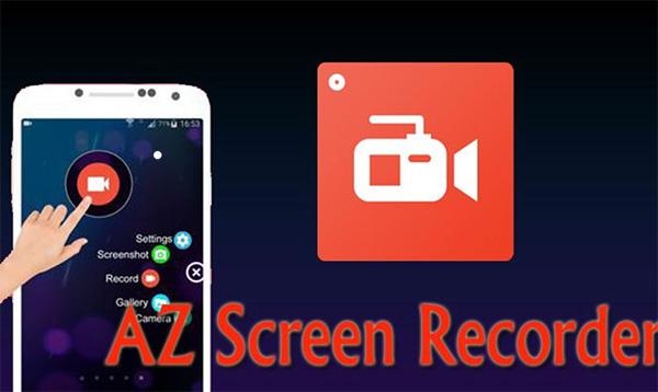 Phần mềm chụp ảnh màn hình Android AZ Screen Recorder